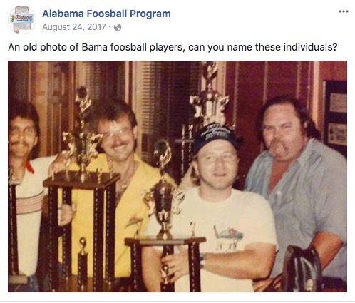 Pictured is an old photo of Bama foosball players: Ernie(Toby)Todd, Leigh OÕQuinn, Terry Armstrong, & Big JOHN.